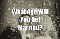 What Age Will You Get Married?