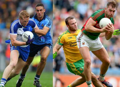 Dublin against Monaghan and the battle between Donegal and Mayo are key showdowns next weekend.