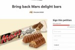 There�s a petition to bring the Mars Delight back to Ireland