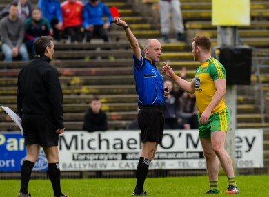 Referee Cormac Reilly issues a red card to Eamonn Doherty of Donegal earlier this year.