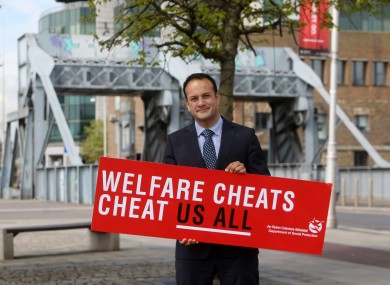 Leo Varadkar at the launch of his well-known welfare cheats campaign.