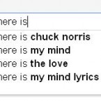 You don't ask where Chuck Norris is! He is everywhere!