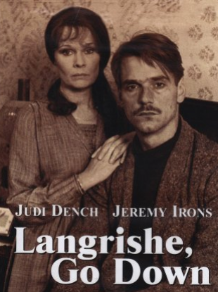 Judy Dench and Jeremy Irons in the screen adaptation of Higgins's Langrishe, Go Down