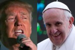 Donald Trump's latest target? Pope Francis