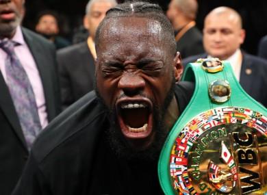 Heavyweight champion Deontay Wilder.