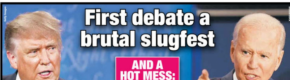 'Utter chaos' and 'a brutal slugfest': Front pages and reaction to US presidential debate