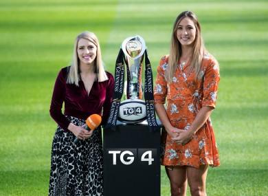 TG4's Máire Treasa Ní Dhubhghaill and Eimear Considine.