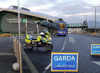 Gardaí are continuing to conduct checkpoints at Dublin Airport.